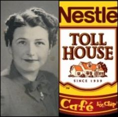 Ruth Wakefield - At her suggestion, Nestle began scoring their chocolate bars to allow for easier breaking. Ruth's cookie recipe was printed on the back of the package of morsels that began being sold in in exchange, she received free chocolate for life. Bakers Chocolate, Chocolate Chip Cookies, Chocolate Bars, Chocolate Chips, History Of Chocolate, American Heritage Girls, Toll House, Historical Images, Wine