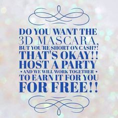 Want to get Younique mascara but you are short on the cash to buy it?  No problem, I have you covered.  You can host a party on Facebook, invite your friends and I do all the work.  You collect the free and half price makeup.  Connect with me on Facebook or get set up by clicking the link below.  #youniquemascara https://www.youniqueproducts.com/lashestothemax/presenter/myparties
