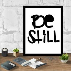 Be Still Art Be Still Print Printable Art Instant Download Art Digital Print Ouote Prints Tipography Poster Tipography Art Print 8X10 11x14 by sweetdownload on Etsy