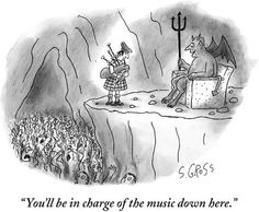Cartoons: How Funny Is Scotland? - The New Yorker Music Jokes, Music Humor, Funny Music, Scotland Funny, Scotland Uk, Music Down, New Yorker Cartoons, The New Yorker, Funny Cartoons