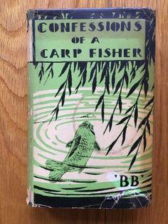 Confessions of a Carp Fisher - B, B