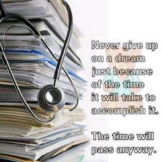 """""""By no means hand over on a dream simply due to the time it's going to take to perform it. motivation """"By no means hand over on a dream simply due to the time it's going to take to perform it. Nursing Student Quotes, Medical Quotes, Nurse Quotes, Nursing Students, Student Memes, Quotes Quotes, Funny Quotes, Nursing School Motivation, Student Motivation"""