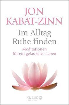 Im Alltag Ruhe finden: Meditationen für ein gelassenes Le... https://www.amazon.de/dp/3426877139/ref=cm_sw_r_pi_dp_x_q8ztybPHA6J5Z