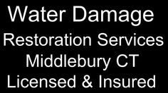 Water Damage Restoration Middlebury CT 06762 - Online Reviews