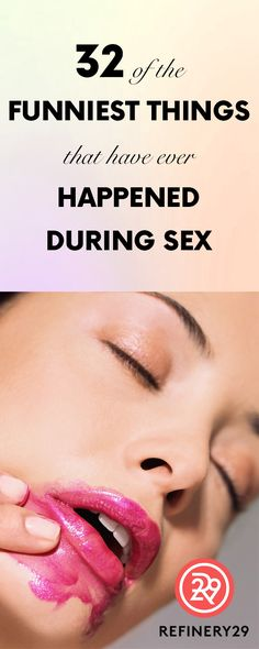 32 of the Funniest Things that have ever Happened During Sex