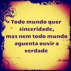 Roulets: PARE E PENSE Favorite Quotes, Best Quotes, Real Facts, Love And Light, True Stories, Quotations, I Love You, Reflection, Positivity