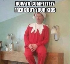 bahaha human elf on the shelf funny