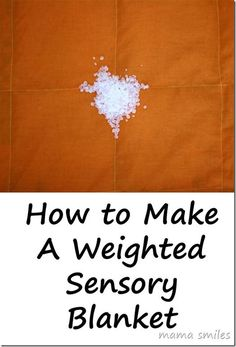 Tutorial for how to sew a weighted sensory blanket. LOVE the step-by-step illustrations in this tutorial! Weighted blankets make a world of difference for people struggling with autism, sensory processing disorder, anxiety, Parkinson's Disease, and more. via @mamasmiles