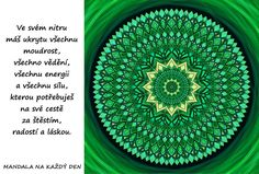 Mandala Moudrost, energie a síla True Stories, Thoughts, Motivation, Words, Quotes, Life, Mandalas, Qoutes, Dating
