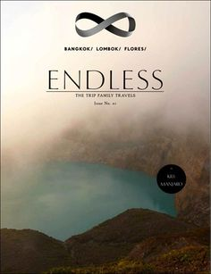 ENDLESS l The Trip Family Travel l Travel Blog and Magazine l No. 01: Bangkok/Lombok/Flores/ Gili Island/ Bali