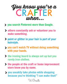 You Know You're a Crafter When...