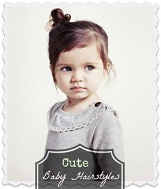 7 Cute Baby Hairstyles