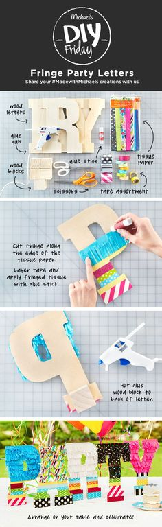 Spell it out with these DIYFriday Fringe Party Letters you can make in a few easy steps! Our tip! leave a slight overhang of fringe on all sides to give a fuller effect.