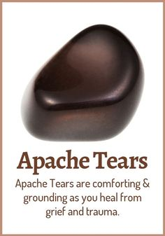Apache Tears Meaning & Healing Properties. Apache Tears are small nuggets of obsidian found in the southwest USA and Mexico. They combine the protective properties of obsidian with properties of healing grief and cleansing the emotional body. Crystals Minerals, Rocks And Minerals, Crystals And Gemstones, Stones And Crystals, Gem Stones, Natural Crystals, Crystal Healing Stones, Crystal Magic, Quartz Crystal