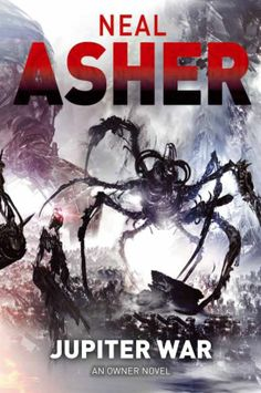 Warbound: Book Three of the Grimnoir Chronicles | Jupiter War (Owner Trilogy 3) by Neal Asher (TorUK)