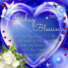 Friday Blessings. Psalm.