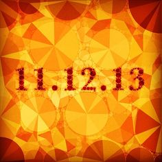 11.12.13. |  Today lines up | Be present for Peace...ki