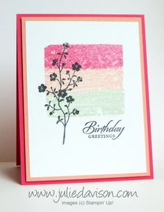 VIDEO: Markered Clear Block Background - Julies Stamping Spot -- Stampin Up! Project Ideas Posted Daily