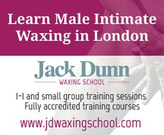 FREE MALE WAXING IN LONDON  Models required for the Jack Dunn Waxing School in London  1-1 training sessions  www.jdwaxingschool.com