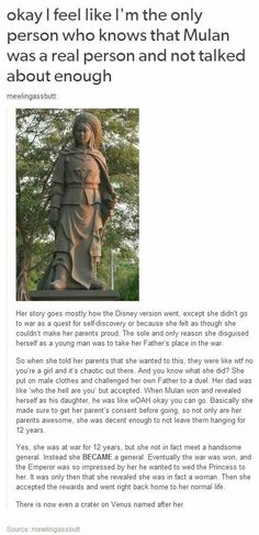 The real Mulan. I knew some of this. Ps she is a legend. Her story is in The Ballad of Mulan.: The real Mulan. I knew some of this. Ps she is a legend. Her story is in The Ballad of Mulan. The More You Know, Look At You, My Tumblr, Tumblr Posts, Disney And Dreamworks, Disney Pixar, Punk Disney, Disney Facts, Disney Magic