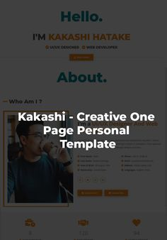 Kakashi - Creative Personal Landing Page Template Landing Page Examples, Best Landing Pages, Page Template, Templates, Call To Action, First Names, Web Development, Language, Stencils
