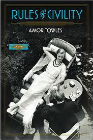 rules of civility by amor towles – march 2012