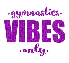 Gymnastics VIBES Only Iron On Decal by GirlsLoveGlitter on Etsy