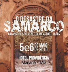 HipHopGerais Intercâmbio: O desastre da Samarco: balanço de seis meses de im...