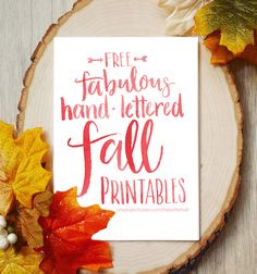 Free Fall Printables -  loving this popular pin of great hand lettered printables!