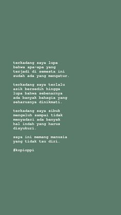 Story Quotes, Self Love Quotes, Mood Quotes, Daily Quotes, Quotes Rindu, Heart Quotes, People Quotes, Life Quotes, Reminder Quotes