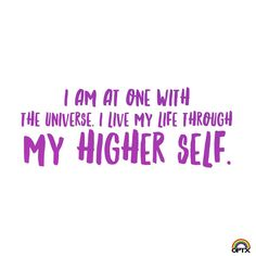 Today's affirmation: I am at ONE with the universe. I live my life through my higher self! … @rainbowoptx