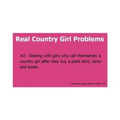 Real country girl problems