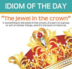 """the jewel in the crown"""