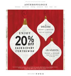 #newsletter Anthropologie 11.2013  Reason to celebrate: 20% off everything!