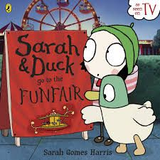 SARAH AND DUCK GO TO THE FUNFAIR | SARAH GOMES HARRIS