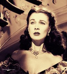 Vivien Leigh_Scarlett_Gone With the Wind. I'm drunk and horny and boys suck - GIF on Imgur