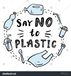 Say No Plastic Motivational Phrase Vector Stock Vector (Royalty Free) 1193181670 Save Planet Earth, Save Our Earth, Save The Planet, Plastic Free July, No Plastic, Save Earth Posters, Environmental Posters, Earth Drawings, Save Environment