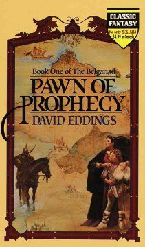 Pawn of prophecy by David Eddings.  Click the cover image to check out or request the science fiction and fantasy kindle.