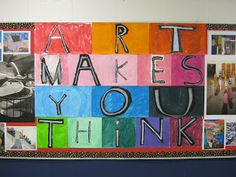 Bulletin Boards to Remember: Art Makes You Think