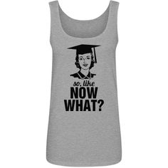 Funny Lost Graduate Tank Top. Funny Graduation Gifts for high school graduates and college grads!
