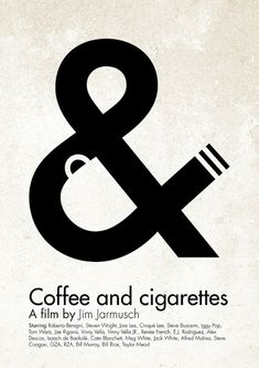 Coffe & Cigarettes Movie Poster #minimal #typography #negative-space