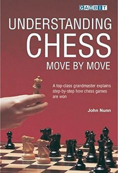 Understanding Chess Move by Move ** Learn more by visiting the image link.