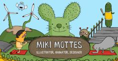 The portfolio of Miki Mottes: Illustrator, Animator, Designer. Commercial works, personal projects, growth charts on Etsy, contact details and more.