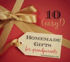 Homemade Gifts for Grandparents:  Ten Easy Ideas