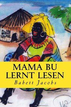 Mama Bu lernt lesen, http://www.amazon.de/dp/B00HQRBVW6/ref=cm_sw_r_pi_awd_wh19sb1QKH6XG