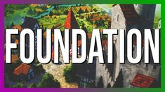 Foundation Preview | Most Chillaxy City Builder (EA 2020)