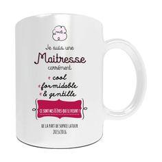 """Mug personnalisé """"Je suis une maîtresse carrément cool..."""". A personnaliser avec un prénom ..."""