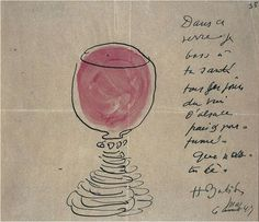 """""""In this glass I drink to your health every day of the Alsace wine fresh and fragrant. Whether you're here."""" Henri Matisse"""