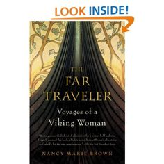 The Far Traveler: Voyages of a Viking Woman: Nancy Marie Brown: 9780156033978: Amazon.com: Books