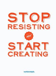 Stop Resisting